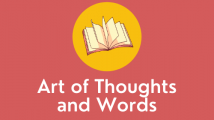 Art of Thoughts and Words